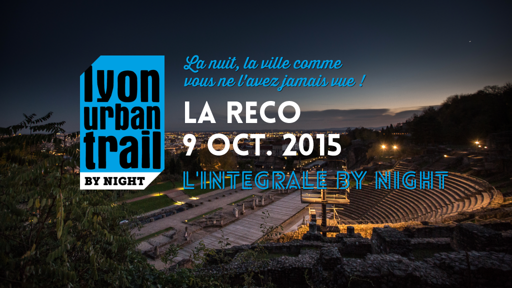 L'Intégrale by Night 2015