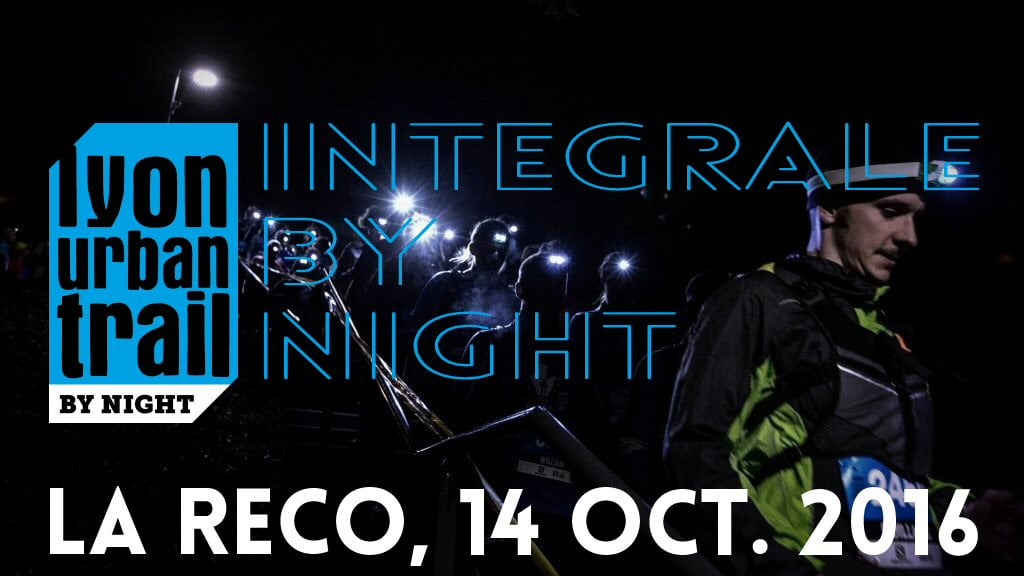 Intégrale by Night 2016