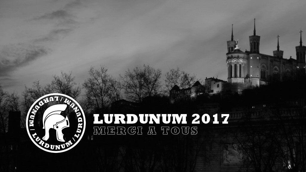 Lurdunum 2017 – merci !