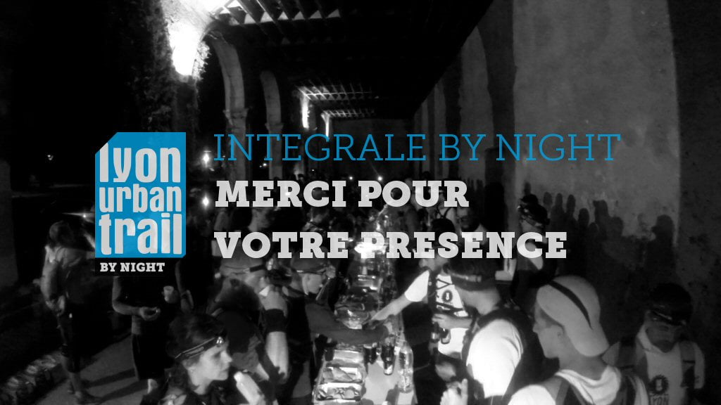 Intégrale by Night 2017 : merci !